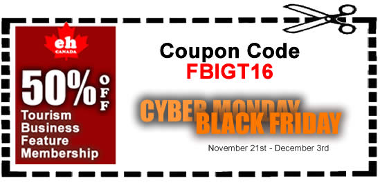 Cyber Monday-Black Friday Tourism Sale 2016 November 21st to December 3rd, 2016 (NEW MEMBERS ONLY – Sign Up Below)   Market your Canadian tourism business online when you want, how […]