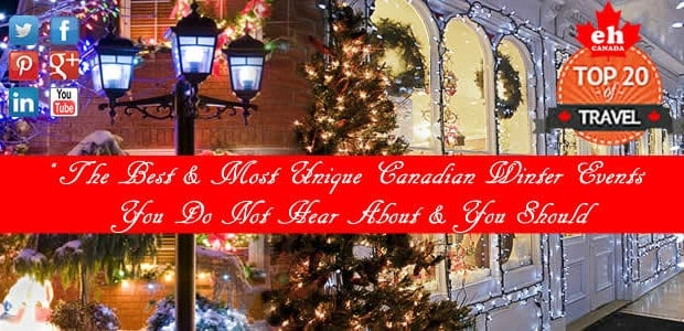 "Sharing is Canadian!Facebook0Twitter0Google+Pinterest07sharesThe Best & Most Unique Canadian Winter Events ""The Ones You Do Not Hear About & You Should"" Tis the season for the annual onslaught of lists detailing […]"
