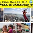 Canada Tourism News for February 29th to March 6th, 2016 Top 16 Canadian tourism and travel news stories, tips, trends, videos, lists for the 1st week of March 2016         10 […]