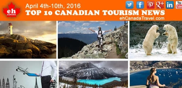 Canada Travel & Tourism News Top 10 Canada Travel Stories April 4th-10th, 2016 Tourism News/ Travel Tips / Trends / Top Lists / Travel Experts  9 things you must […]