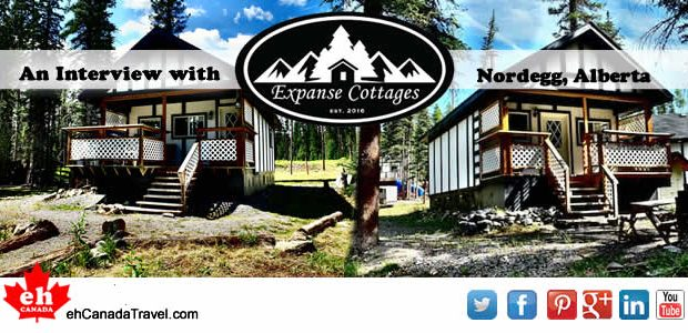 """Sharing is Canadian!Facebook14Twitter0Google+Pinterest319sharesInterview – Expanse Cottages,Nordegg, Alberta """"Where Wilderness Meets Your Vacation"""" """"Nordegg is known as the """"hidden gem"""" of Alberta. It is surrounded by endless beautiful scenery, hundreds of […]"""