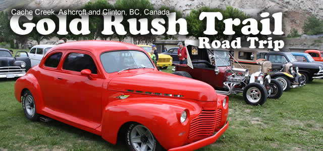 Cache Creek Classic Cars, Cowboys and Antiques My road trip on the Gold Rush Trail. Cache Creek, BC  is a small community located on the Gold Rush Trail in the Thompson-Shuswap […]