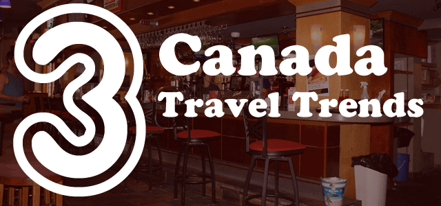 """3 Canada Travel Trends """"Here are 3 upstart 2017 travel trends which will alter the landscape of the tourism industry"""" As you know it is important for all of us […]"""