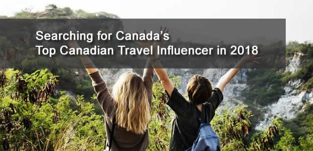 "Sharing is Canadian!Facebook3Twitter8Google+Pinterest112sharesCanada's Top Canadian Travel Influencer The search is on for Canada's Top 2018 Canadian Travel Influencer ( #CanadianTravelInfluencer ) ""The 2018 top tourism business and non business participant on […]"