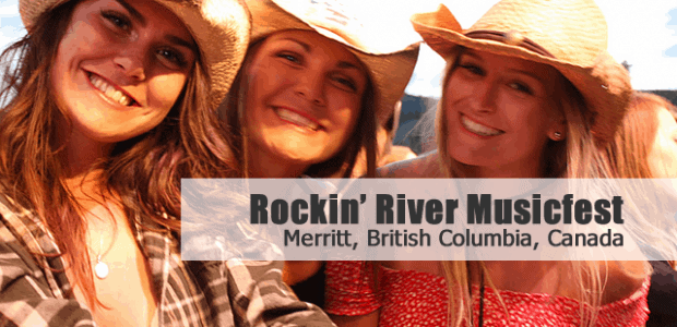 "Sharing is Canadian!Facebook15Twitter0Google+Pinterest116sharesCanada Country Music Festivals Rockin' River Musicfest in Merritt, BC, Canada ""If you ask us, of all the Canada Country Music Festivals out there, the Rockin' River Musicfest […]"