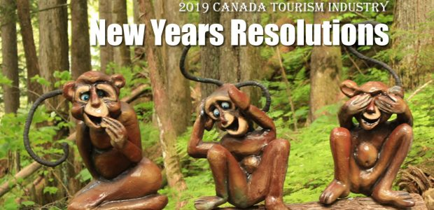 "Canada Tourism New Years Resolutions 10 New Year Resolutions for Canada Tourism ""If the tourism industry in Canada was an actual person what would their New Years Resolutions be for […]"