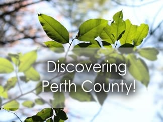 Discovering Perth County, ON
